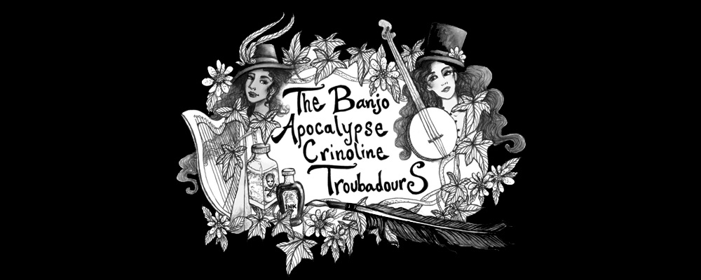 Banjo Apocalypse Crinoline Troubadours